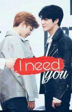 I need you... by BlackOnBlack04