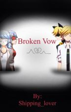 Broken Vow by Shipping_lover