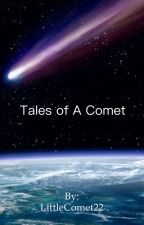 Tales of a Comet (A Kylo Ren Story) by LittleComet22