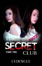 The Secret Club (Book 3)  by cedengly