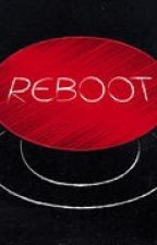 Reboot by _ThaiSushi_