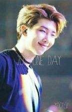 Just One Day//KNJ FF by YoGirlV
