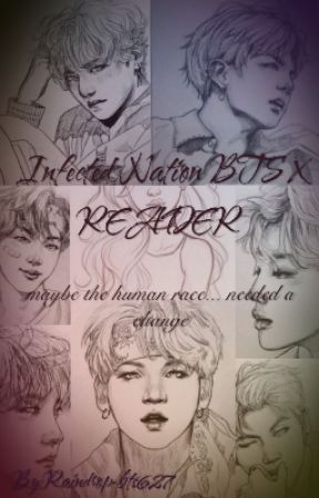 Infected Nation BTS X READER  by Raindrop-bts627
