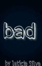 Bad 🍃  by leeh_silvah