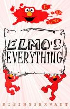 Elmo's Everything by risingservant