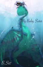 My Baby Sister by Blaksoul67
