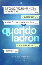 Querido ladrón by Carstairs96