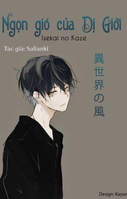Đọc truyện Isekai no kaze-Ngọn gió của Dị Giới