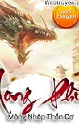 Đọc truyện Long Phù FULL - Mộng Nhập Thần Cơ