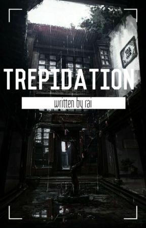 trepidation by betraiyal