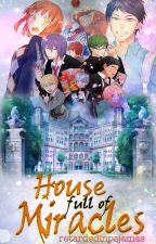 House Full of Miracles (Kuroko No Basuke) by retardedinpajamas