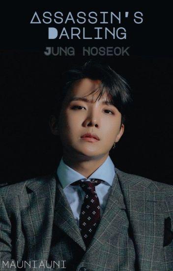Assassin's Darling| Jung Hoseok x Reader - ANI - Wattpad