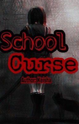 Đọc truyện [12 Chòm Sao] School Curse- Lời Nguyền Trường Học