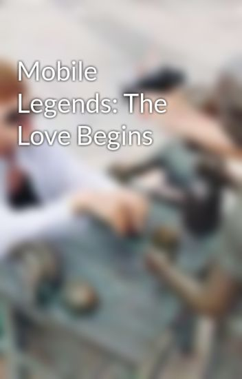 Mobile Legends: The Love Begins