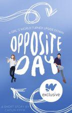 Opposite Day | ✓ by destrction