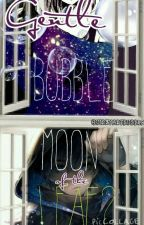 Gentle Bubble Moon of the Leaf!? (Naruto Fanfiction) by QuirkyArtBubble