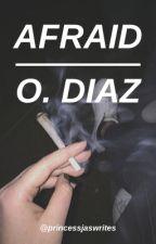AFRAID ▷ Oscar ❝Spooky❞ Diaz by straewbaerry_