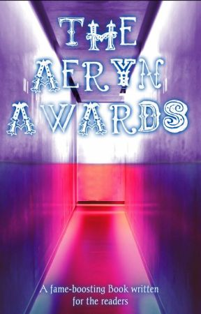 The Aeryn Awards 2018/CLOSED by AerynAshryver