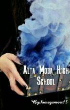 Alta Moda High School by himegamerr13
