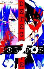 DETECTiVE LOLiPOP 2 : Follow The Blood by LookyLolipop