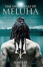 Immortals of Meluha (The Shiva Trilogy Book 1) by AuthorAmishTripathi