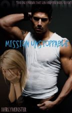 Mission Unstoppable by MarlyMonster