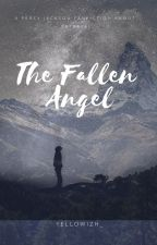 The Fallen Angel (A Percy Jackson Fanfiction) by OohLoveee