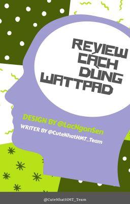 Đọc truyện Ý kiến riêng của tôi về Wattpad và Hiện Nay