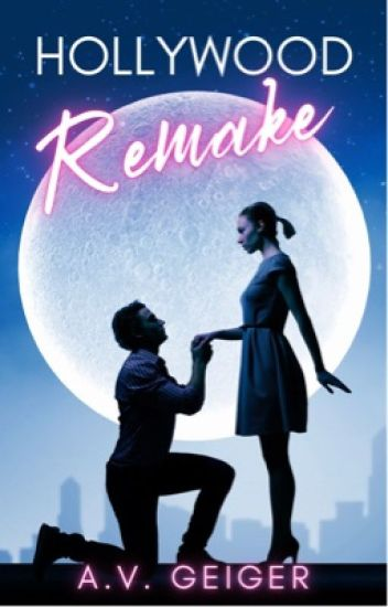 Hollywood Remake (Wattpad Prize 2014 Entry)