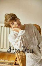 Into You (Jungkook FF) by XMEDMX