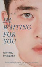[C] I'm Waiting For You 》Kyungsoo by kyunglatte
