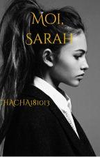 Moi, Sarah by chacha181013