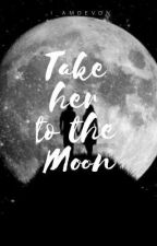 Take Her to the Moon by mellow_clairo