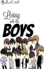 Living with the Boys [EXO FF] by MyLoveEXO