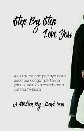 Step By Step Loving You by DewiHera_