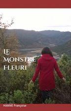Le Monstre Fleuri by -Wolfi-