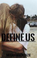 Define Us by DivergentandWWEfan59