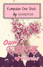 Our Love Stories by sy-afira