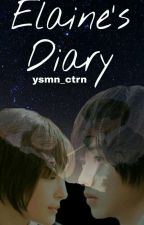 Elaine's Diary by ysmn_ctrn