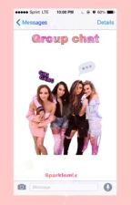 Group chat // Little Mix by sparklemix