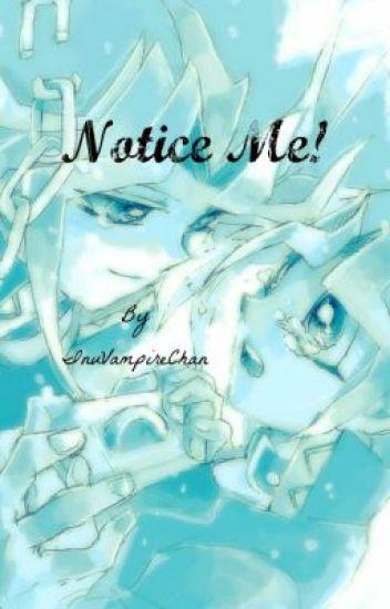 Notice Me! (Yu-Gi-Oh Yaoi FanFiction)