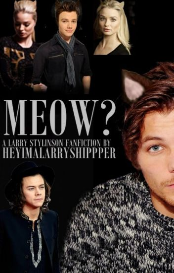 Meow? -Larry Stylinson- (Kitten!Louis ~ Mpreg)
