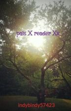 pals X reader Xx by indybindy57423