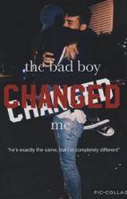 The Bad Boy Changed Me by SerenaTarabay