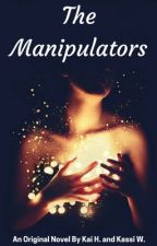 The Manipulators {NOT ON THIS ACCOUNT ANYMORE!!} by k_writes08