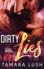 Dirty Lies by TamaraLush