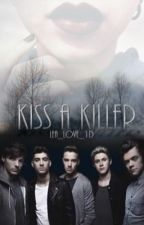 Kiss A Killer by Lea_Love_1D
