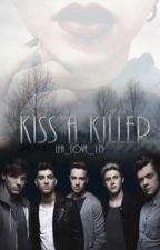 Kiss A Killer by Lea_Love_1D