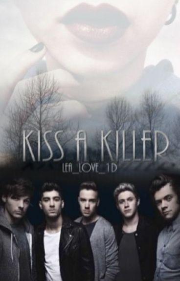 Kiss A Killer