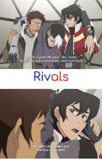 Rivals- A Voltron Fanfic by fandomoverload420